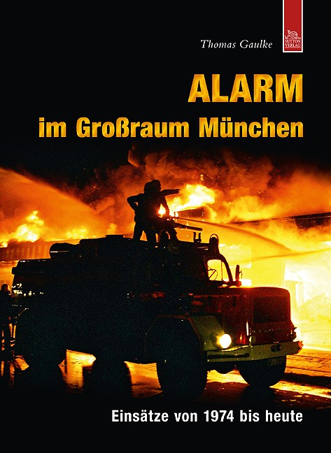 Sutton-Verlag Alarm im Großraum München