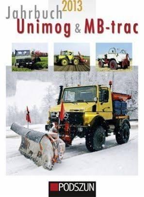 Podszun Verlag Jahrbuch Unimog & MB-trac 2013 -Einzelstück-