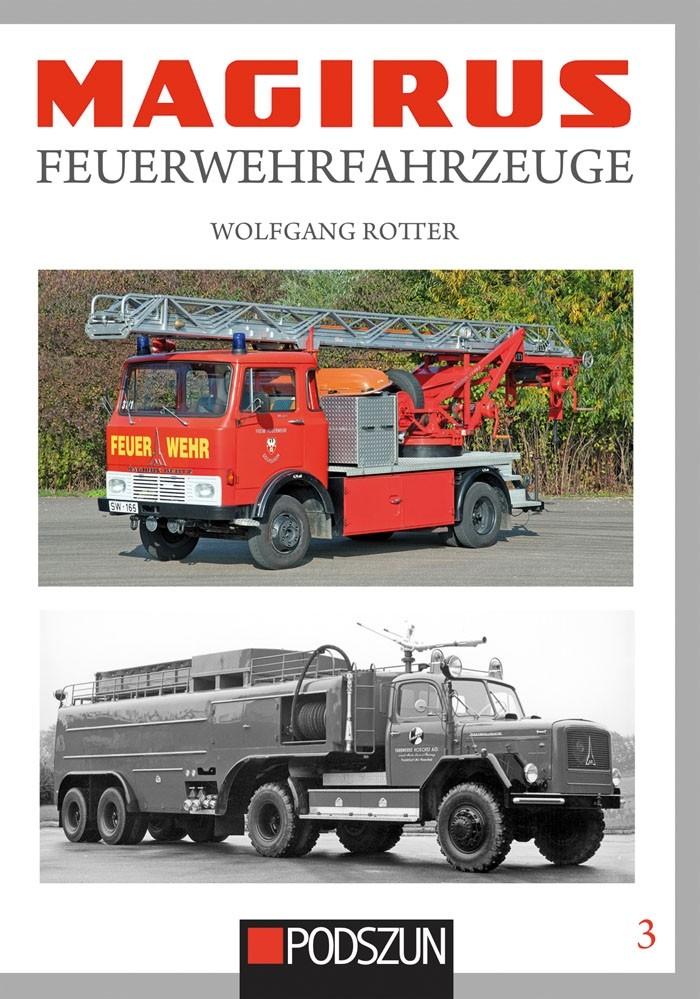 Podszun Verlag Magirus Feuerwehrfahrzeuge Band 3( Lieferbar ab 15.11.18 )
