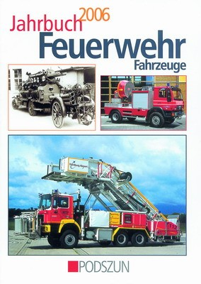 Podszun Verlag Jahrbuch Feuerwehr 2006