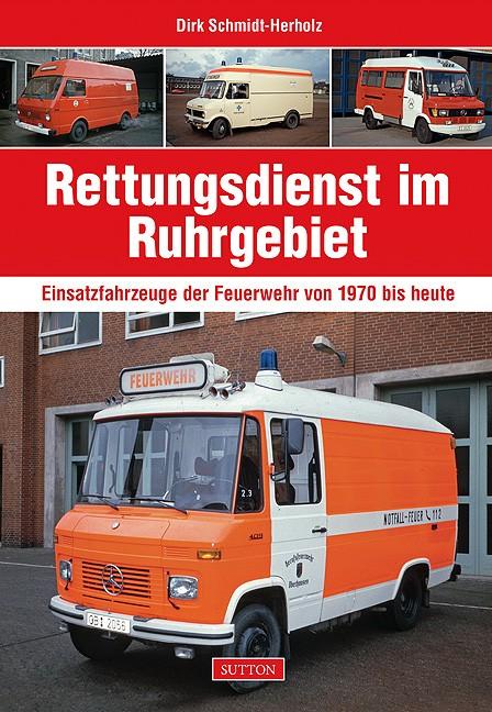 Sutton Verlag Rettungsdienst im Ruhrgebiet